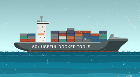 50-Useful-Docker-Tools